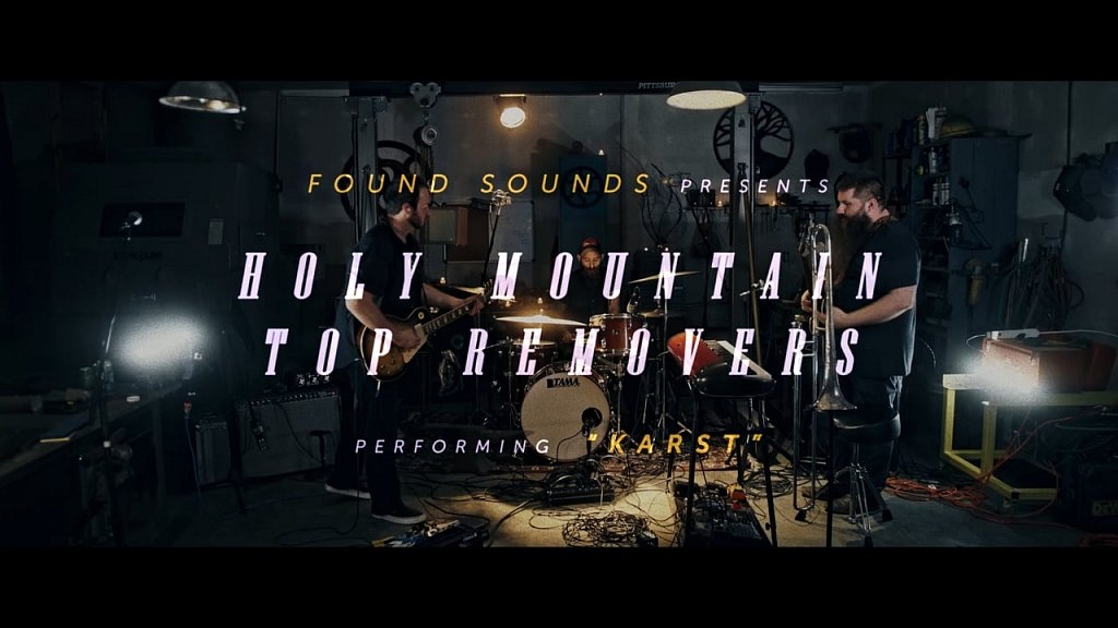 """Holy Mountain Top Removers - """"Karst"""" // Found Sounds Session"""